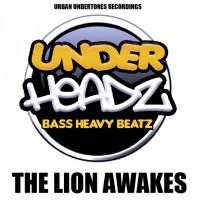 The Underheadz The Lion Awakes