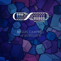Miguel Campbell The Recapitulation EP