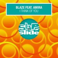 Blaze Feat. Amira I Think Of You
