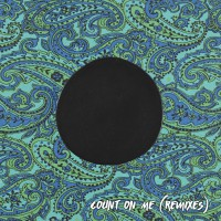 Kilter Feat Lanks Count On Me  Remixes