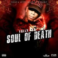 Fully Bad Soul Of Death