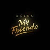 Kayex My Friends