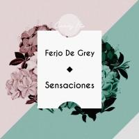 Ferjo De Grey Sensaciones
