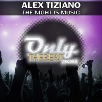 Alex Tiziano The Night Is Music