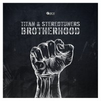 Titan & Stereotuners Brotherhood