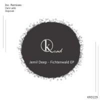 Jemil Deep Fichtenwald