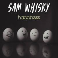 Sam Whisky Happiness