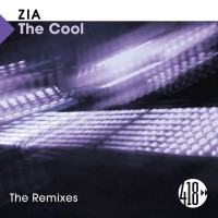Zia The Cool The Remixes