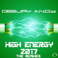 Deejay Andy High Energy 2017 The Remixes