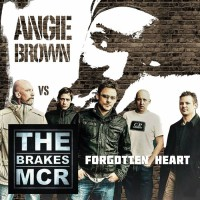 Angie Brown vs The Brakes Forgotten Heart