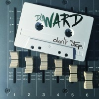 DJ Ward Don\'t Stop