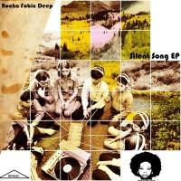 Rocka Fobic Deep Silent Song EP