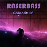 Raserbass Galactic EP