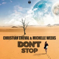 Christian Cheval & Michelle Weeks Don't Stop