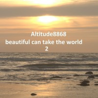 Altitude8868 Beautiful Can Take The World 2