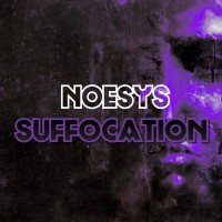 Noesys Suffocation