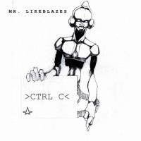 Mr Likeblazes Ctrl C