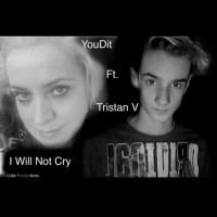 Youdit Feat Tristan V I Will Not Cry