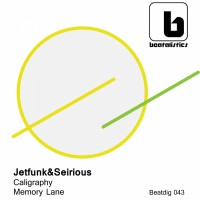 Jetfunk & Seirious Caligraphy/Memory Lane
