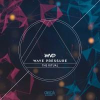 Wave Pressure The Ritual