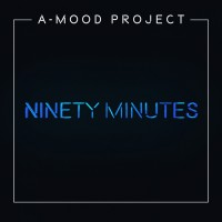 A-mood Project Ninety Minutes