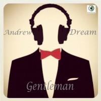 Andrew Dream Gentleman
