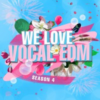 Revibe, Shaun, Juncoco, Vandal Rock We Love Vocal Edm, Season 4