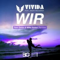 Vivida Feat Jason Anousheh Wir