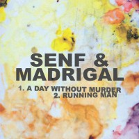 Senf & Madrigal A Day Without Murder