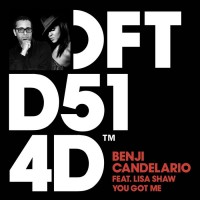 Benji Candelario Feat. Lisa Shaw [remixes] You Got Me
