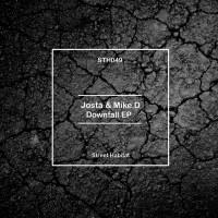 Josta & Mike D Downfall EP
