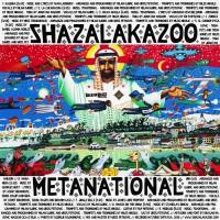 Shazalakazoo Metanational
