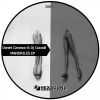 Dj Cocodil, Daniel Carrasco Mandriles EP