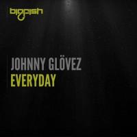 Johnny Glovez Everyday