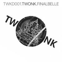 Twonk Final Belle