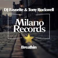 Dj Favorite & Tony Rockwell Breathin