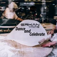 Erkan Yavas Dance & Celebrate