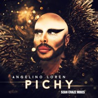 Angelino Loren Pichy (Sean Crazz Mixes)