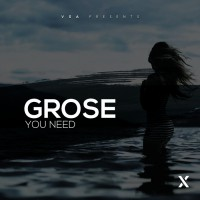 Grose You Need