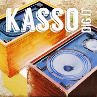 Kasso Dig It