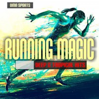 VA Running Magic: Deep & Tropical Hits