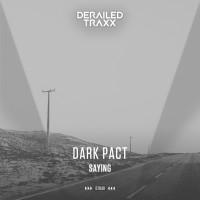 Dark Pact Saying