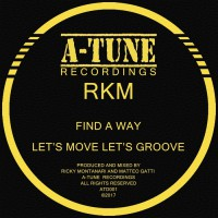 Rkm Find A Way/Let\'s Move Let\'s Groove