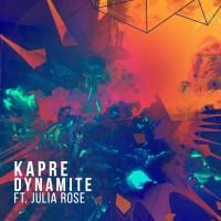 Kapre Feat Julia Rose Dynamite