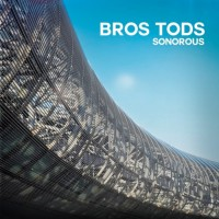 Bros Tods Sonorous