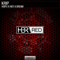 Krip Hope Is Not A Dream