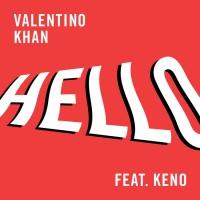 Valentino Khan Feat Keno Hello