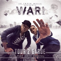 Tour 2 Garde feat. Abou Debeing Wari