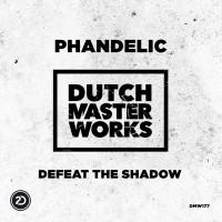 Phandelic Defeat The Shadow
