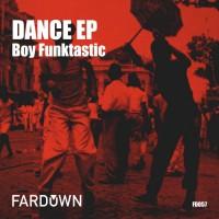 Boy Funktastic Dance EP